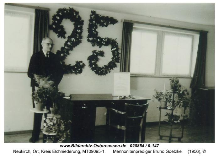 Neukirch, Mennonitenprediger Bruno Goetzke