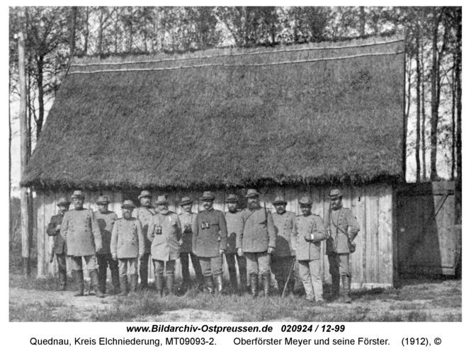 Quednau, Oberförster Meyer und seine Förster
