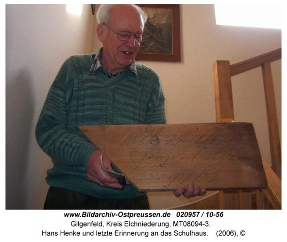 Gilgenfeld, Hans Henke und letzte Erinnerung an das Schulhaus