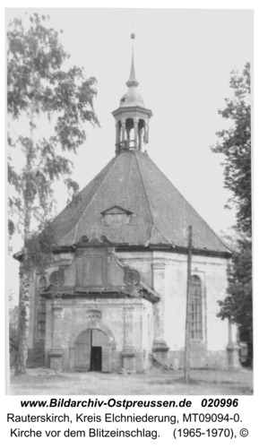 Rauterskirch, Kirche vor dem Blitzeinschlag