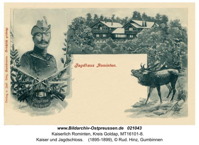 Jagdhaus Rominten, Kaiser und Jagdschloss