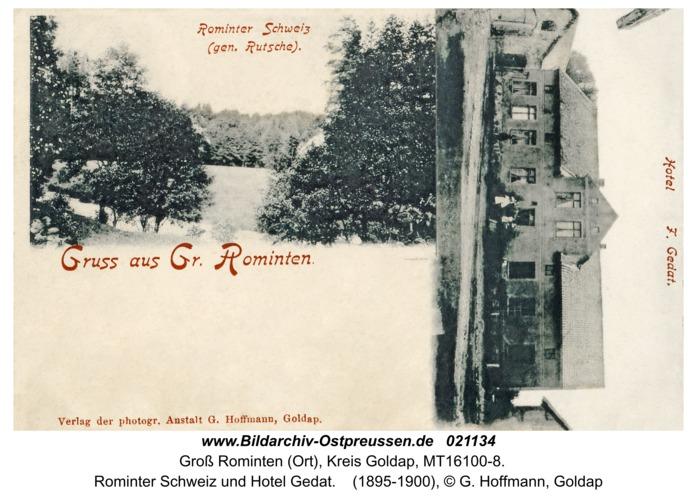 Groß Rominten (Ort), Rominter Schweiz und Hotel Gedat
