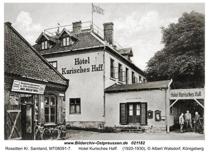 Rossitten Kr. Samland, Hotel Kurisches Haff