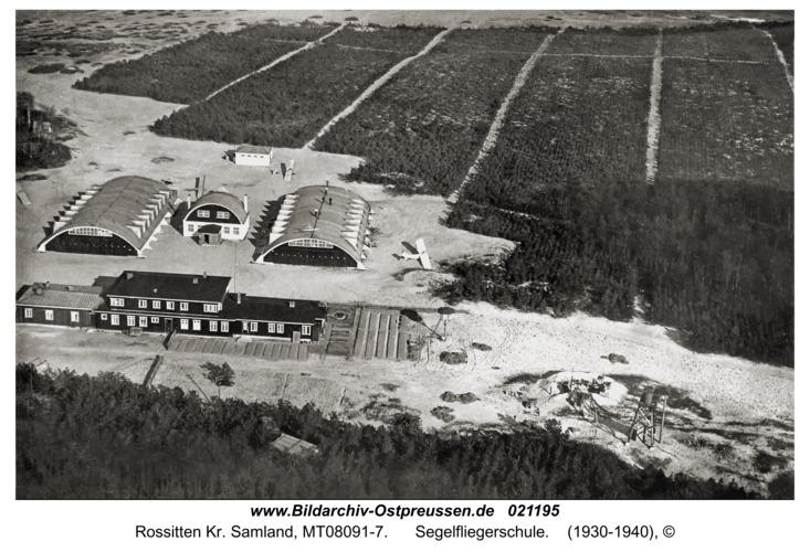 Rossitten Kr. Samland, Segelfliegerschule