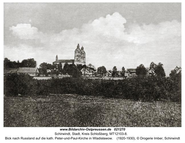 Schirwindt, Bick nach Russland auf die kath. Peter-und-Paul-Kirche in Wladisławow