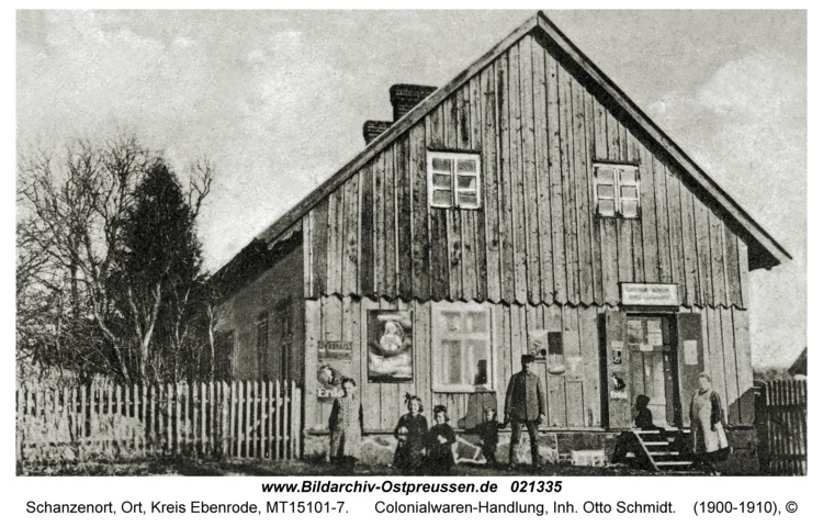 Groß Schwentischken, Colonialwaren-Handlung, Inh. Otto Schmidt
