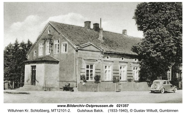 Willuhnen Kr. Schloßberg, Gutshaus Balck
