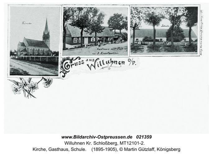 Willuhnen Kr. Schloßberg, Kirche, Gasthaus, Schule