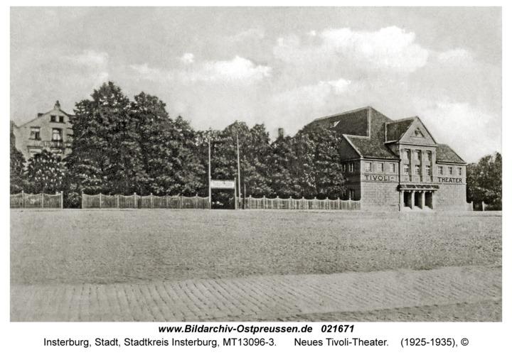Insterburg, Neues Tivoli-Theater