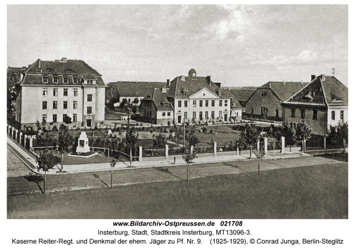 Insterburg, Kaserne Reiter-Regt. und Denkmal der ehem. Jäger zu Pf. Nr. 9