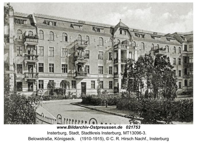 Insterburg, Belowstraße, Königseck