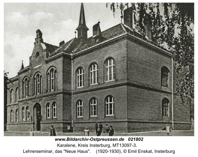 "Karalene, Lehrerseminar, das ""Neue Haus"""