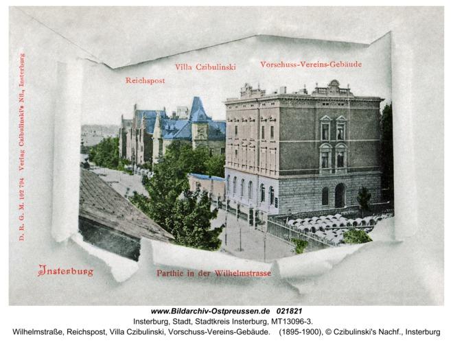 Insterburg, Wilhelmstraße, Reichspost, Villa Czibulinski, Vorschuss-Vereins-Gebäude
