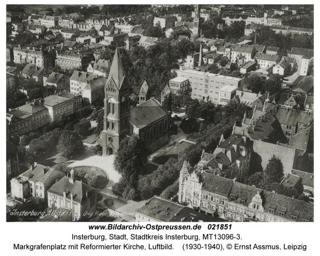 Insterburg, Markgrafenplatz mit Reformierter Kirche, Luftbild