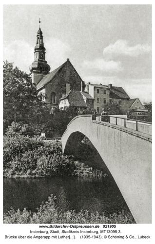Insterburg, Brücke über die Angerapp mit Lutherkirche