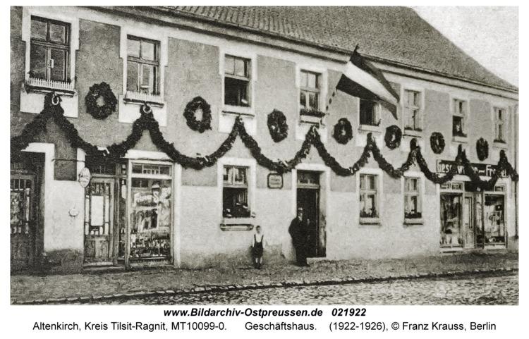 Altenkirch fr. Budwethen, Geschäftshaus