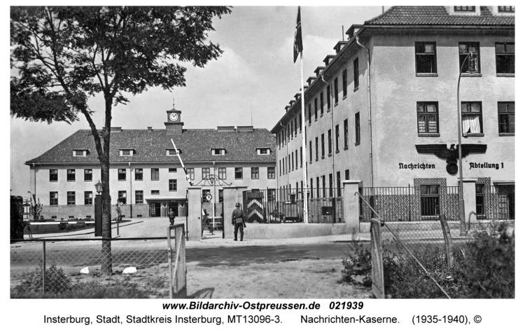 Insterburg, Nachrichten-Kaserne