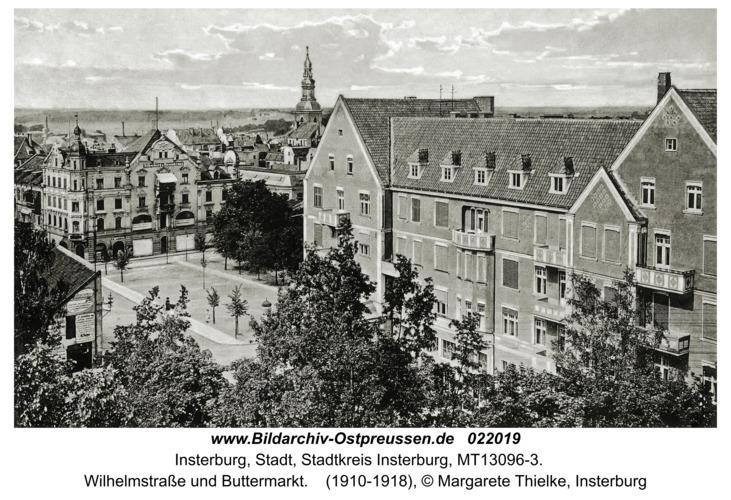 Insterburg, Wilhelmstraße und Buttermarkt