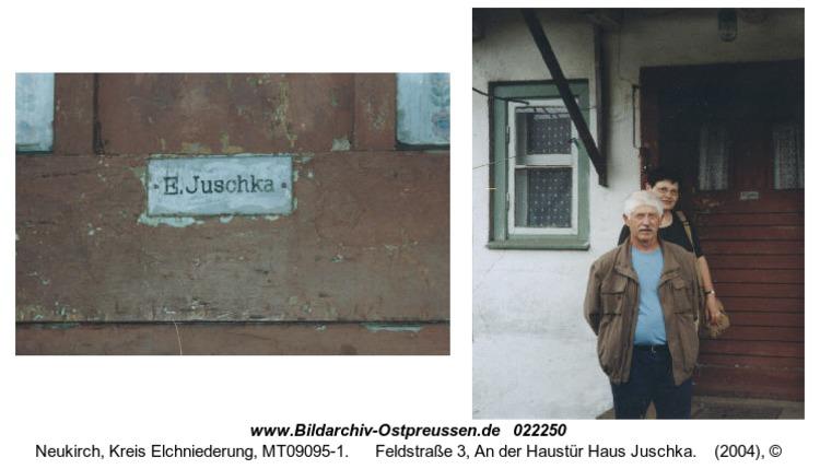Neukirch, Feldstraße 3, An der Haustür Haus Juschka
