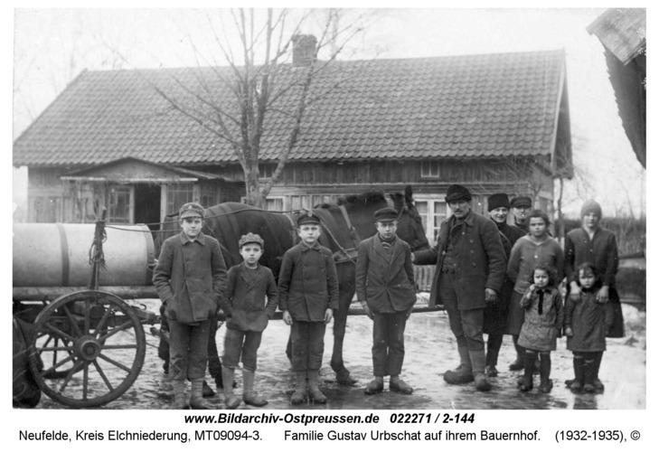 Neufelde, Familie Gustav Urbschat auf ihrem Bauernhof