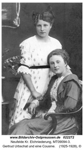 Neufelde, Gertrud Urbschat und eine Cousine