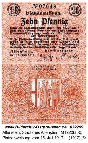 Allenstein, Platzanweisung vom 15. Juli 1917