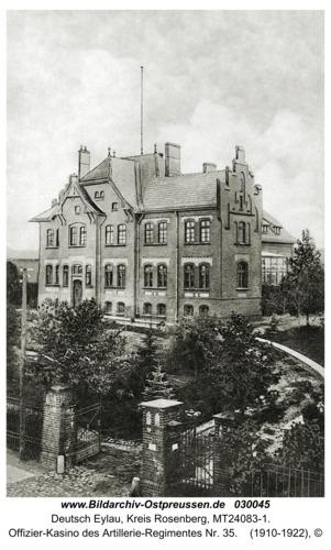 Deutsch Eylau, Offizier-Kasino des Artillerie-Regimentes Nr. 35