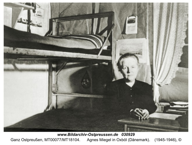 Ganz Ostpreußen, Agnes Miegel in Oxböl (Dänemark)