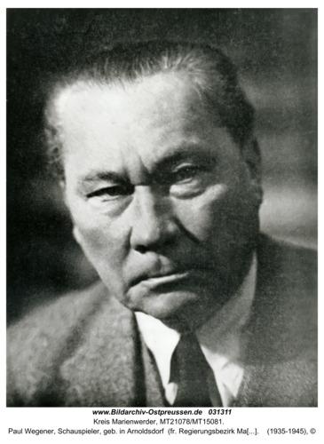 Kreis Marienwerder, Paul Wegener, Schauspieler, geb. in Arnoldsdorf  (fr. Regierungsbezirk Marienwerder)