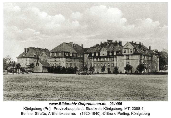 Königsberg (Pr.), Berliner Straße, Artilleriekaserne