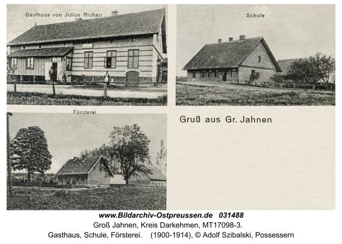 Groß Jahnen, Gasthaus, Schule, Försterei