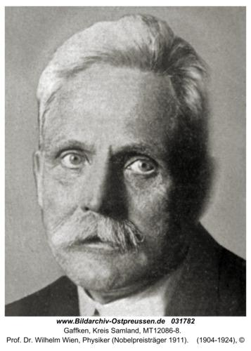 Gaffken, Prof. Dr. Wilhelm Wien, Physiker (Nobelpreisträger 1911)