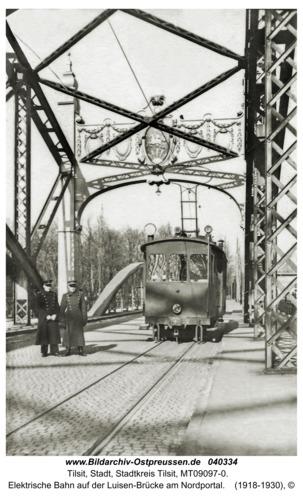 Tilsit, Elektrische Bahn auf der Luisen-Brücke am Nordportal