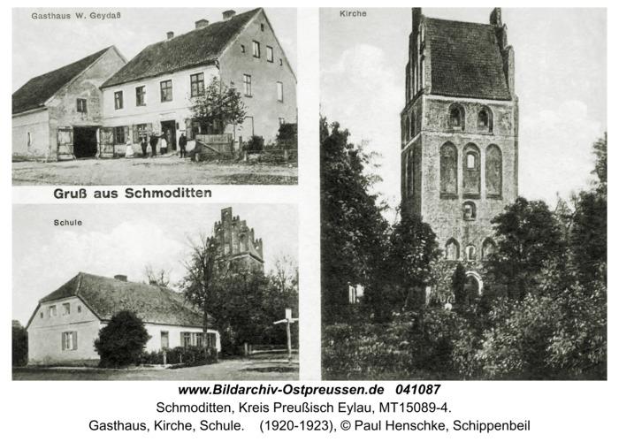 Schmoditten Kr. Preußisch Eylau, Gasthaus, Kirche, Schule