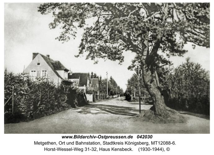 Metgethen, Horst-Wessel-Weg 31-32, Haus Kensbeck