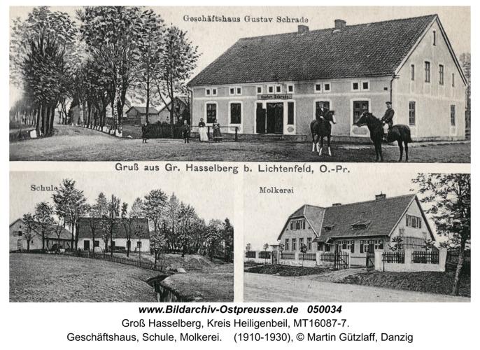 Groß Hasselberg, Geschäftshaus, Schule, Molkerei