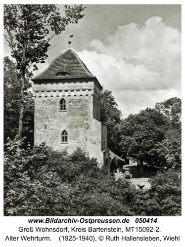 Groß Wohnsdorf, Alter Wehrturm
