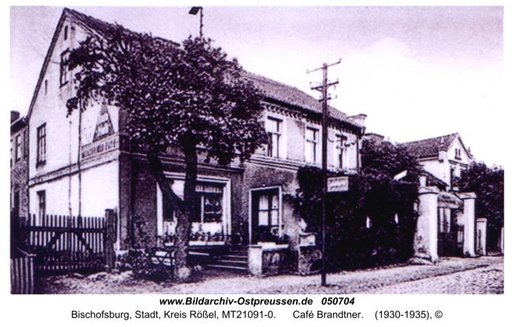 Bischofsburg, Café Brandtner