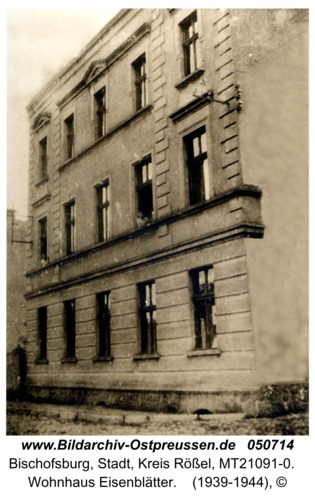 Bischofsburg, Wohnhaus Eisenblätter