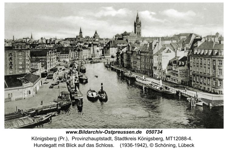 Königsberg (Pr.), Das Hundegatt mit Blick auf das Schloss