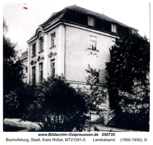 Bischofsburg, Landratsamt