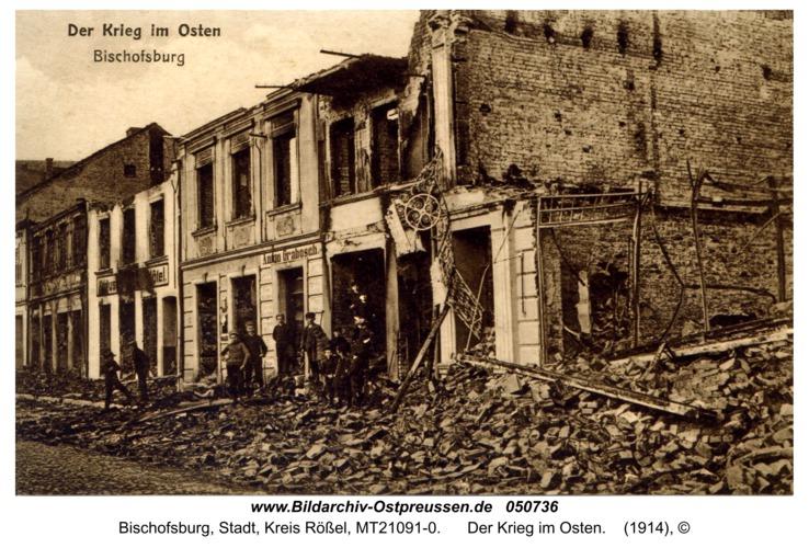Bischofsburg, Der Krieg im Osten