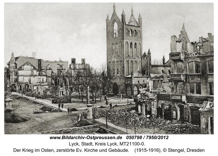 Lyck, Der Krieg im Osten, zerstörte Ev. Kirche und Gebäude