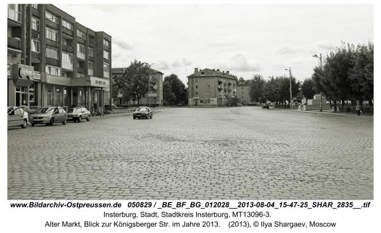 Insterburg, Alter Markt, Blick zur Königsberger Str. im Jahre 2013