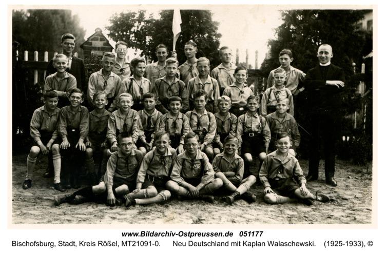 Bischofsburg, Neu Deutschland mit Kaplan Walaschewski