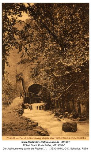 Rößel, Der Jubileumsweg durch die Fischerbrücke