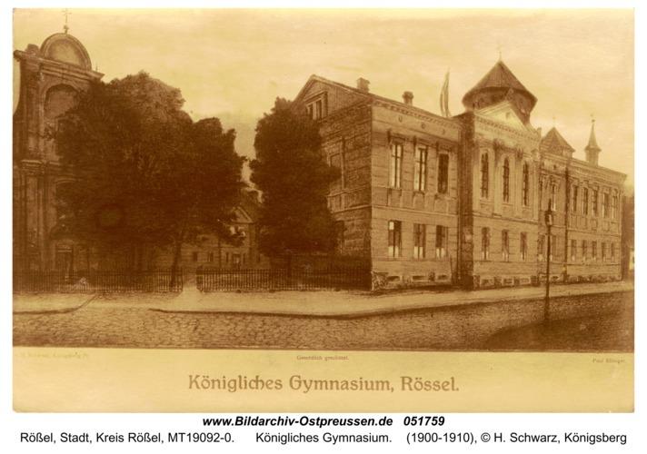 Rößel, Königliches Gymnasium