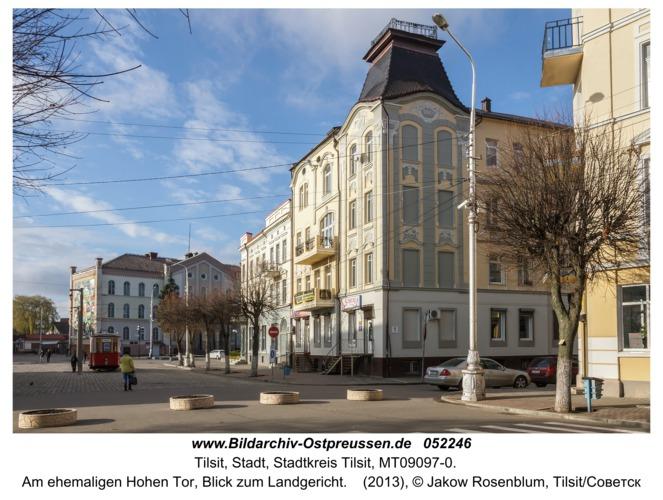 Tilsit (Советск), Am ehemaligen Hohen Tor, Blick zum Landgericht