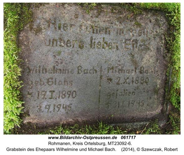 Rohmanen, Grabstein des Ehepaars Wilhelmine und Michael Bach