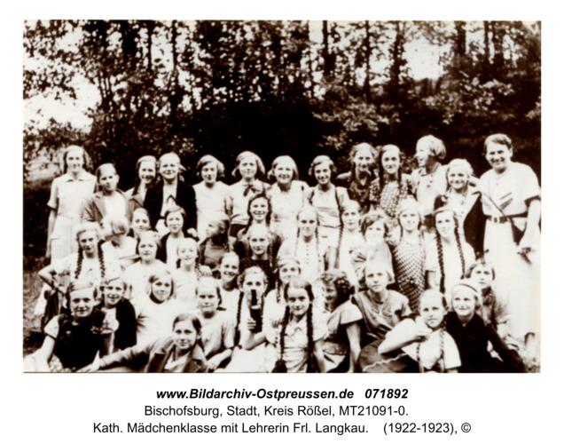Bischofsburg, Kath. Mädchenklasse mit Lehrerin Frl. Langkau